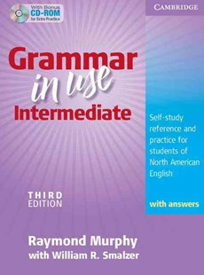 Grammar in Use Intermediate Student's Book with Answers and CD-ROM by Raymond Murphy, William R. Smalzer (9780521734776) - PaperBack - Education IELT & ESL