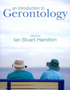 An Introduction to Gerontology by Ian Stuart-Hamilton (9780521734950) - PaperBack - Reference Medicine