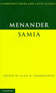 Menander: Samia (The Woman from Samos) by Menander, Alan H. Sommerstein (9780521735421) - PaperBack - Poetry & Drama Plays
