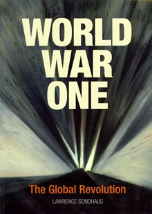 World War One by Lawrence Sondhaus (9780521736268) - PaperBack - History Modern