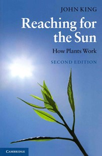 Reaching for the Sun by John King (9780521736688) - PaperBack - Science & Technology Biology