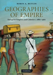 Geographies of Empire by Robin A. Butlin (9780521740555) - PaperBack - History Modern