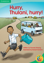 Hurry, Thulani, hurry! Hurry, Thulani, hurry!