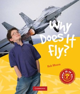 Why Does it Fly? by Rob Moore (9780521743501) - PaperBack - Non-Fiction