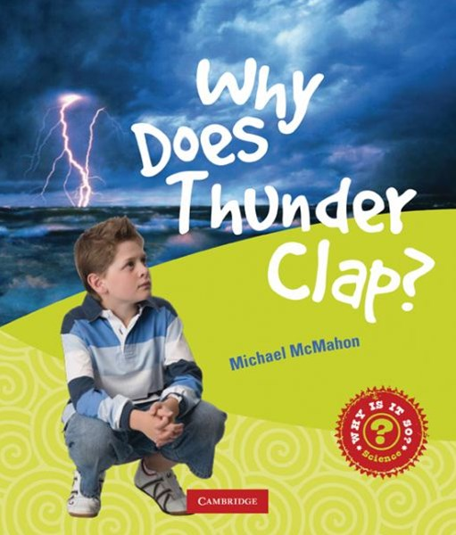 Why Does Thunder Clap?