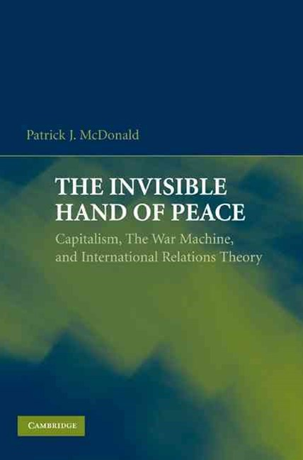 The Invisible Hand of Peace