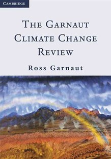 The Garnaut Climate Change Review by Ross Garnaut, Ross Garnaut (9780521744447) - PaperBack - Business & Finance Ecommerce