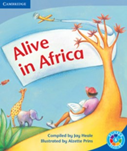 Alive in Africa Alive in Africa by Jeremy P. W. Heale (9780521745604) - PaperBack - Education