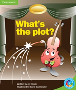 What's the plot? What's the plot? by Jeremy P. W. Heale (9780521745611) - PaperBack - Education