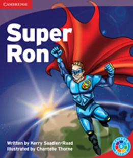 Super Ron Super Ron by Kerry Saadien-Raad (9780521745734) - PaperBack - Education