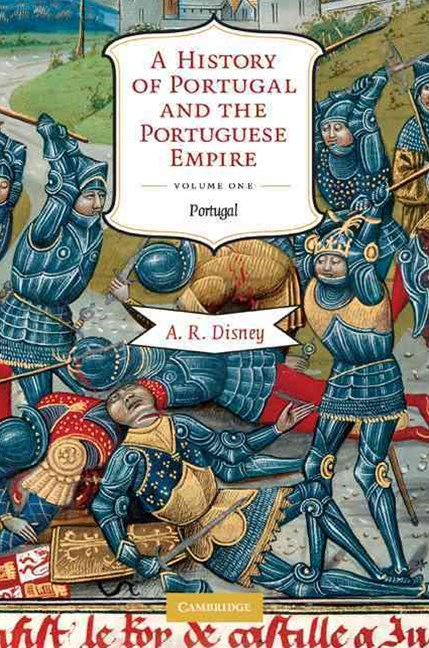 A History of Portugal and the Portuguese Empire 2 Volume Paperback Set