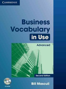 Business Vocabulary in Use Advanced with Answers and CD-ROM by Bill Mascull (9780521749404) - PaperBack - Business & Finance Business Communication