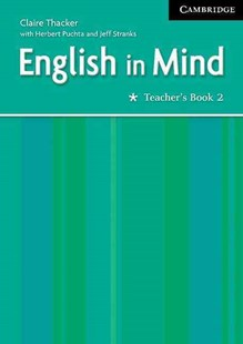 English in Mind 2 Teacher's Book by Claire Thacker, Herbert Puchta, Jeff Stranks (9780521750608) - PaperBack - Education IELT & ESL