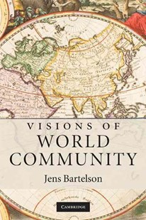 Visions of World Community by Jens Bartelson (9780521756679) - PaperBack - Philosophy Modern