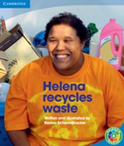 Helena recycles waste Helena recycles waste