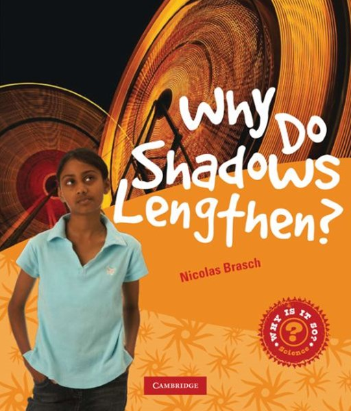 Why Do Shadows Lengthen?