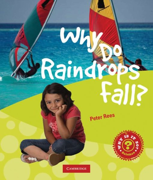 Why Do Raindrops Fall?