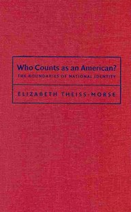 Who Counts as an American? by Elizabeth Theiss-Morse (9780521760133) - HardCover - Philosophy Modern