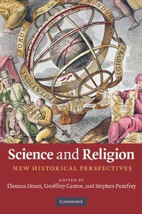 Science and Religion by Thomas Dixon, Geoffrey Cantor, Stephen Pumfrey (9780521760270) - HardCover - Religion & Spirituality