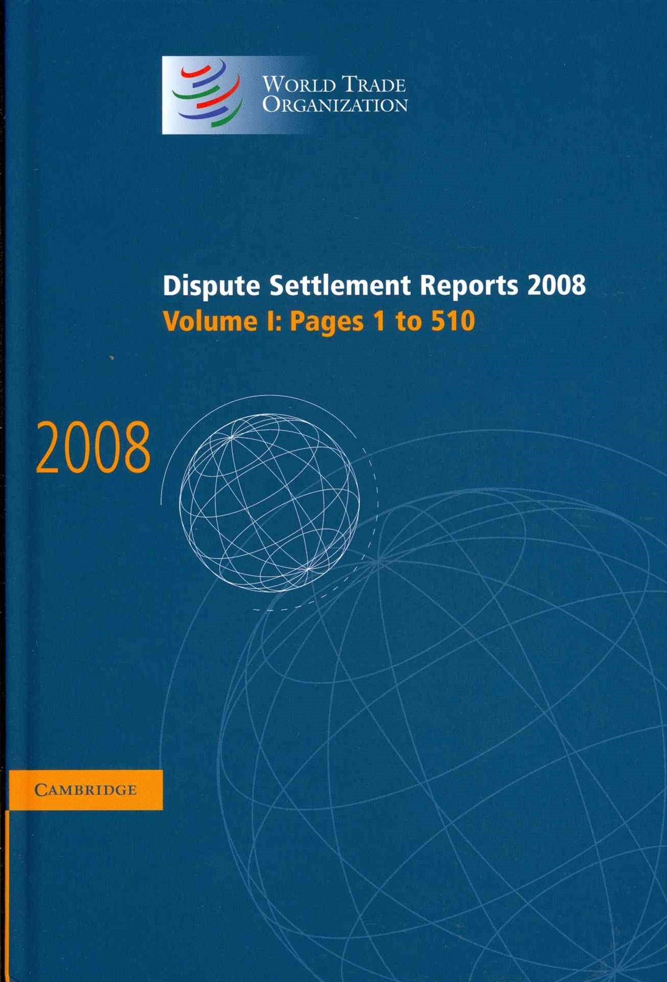 Dispute Settlement Reports 2008: Volume 1, Pages 1-510