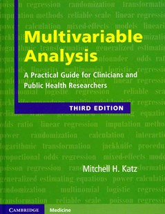Multivariable Analysis by Mitchell H. Katz (9780521760980) - HardCover - Reference Medicine