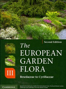 The European Garden Flora Flowering Plants by James Cullen, Sabina G. Knees, H. Suzanne Cubey (9780521761550) - HardCover - Home & Garden Agriculture