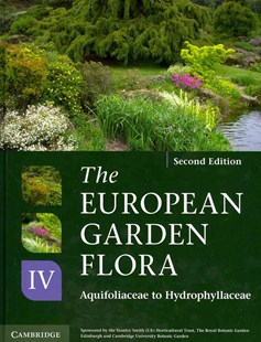 The European Garden Flora Flowering Plants by James Cullen, Sabina G. Knees, H. Suzanne Cubey, James Cullen (9780521761604) - HardCover - Home & Garden Agriculture