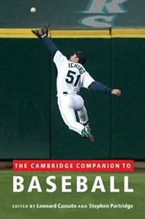 The Cambridge Companion to Baseball by Leonard Cassuto, Stephen Partridge (9780521761826) - HardCover - History Latin America