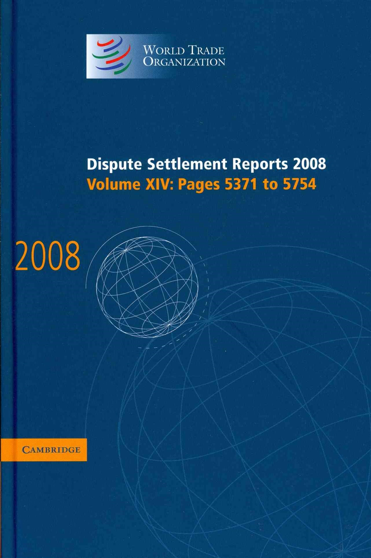 Dispute Settlement Reports 2008: Volume 14, Pages 5371-5754