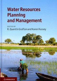 Water Resources Planning and Management by R. Quentin Grafton, Karen Hussey (9780521762588) - HardCover - Business & Finance Ecommerce