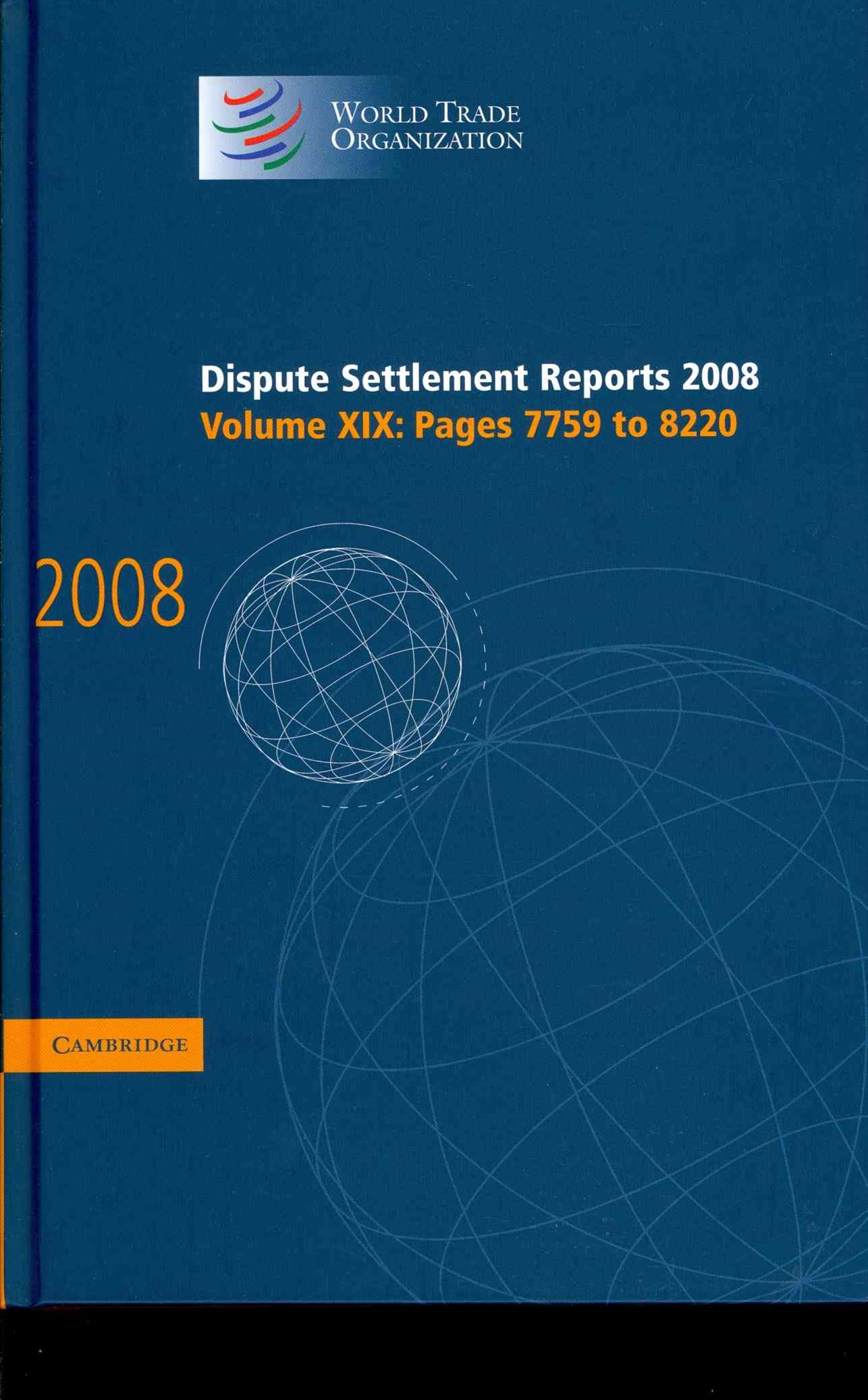 Dispute Settlement Reports 2008: Volume 19, Pages 7759-8220