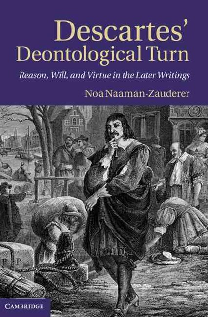 Descartes' Deontological Turn