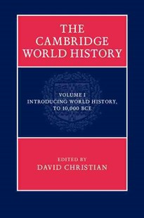 The Cambridge World History by David Christian, Marnie Hughes-Warrington (9780521763332) - HardCover - History Ancient & Medieval History