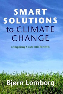 Smart Solutions to Climate Change by Bjørn Lomborg (9780521763424) - HardCover - Business & Finance Ecommerce