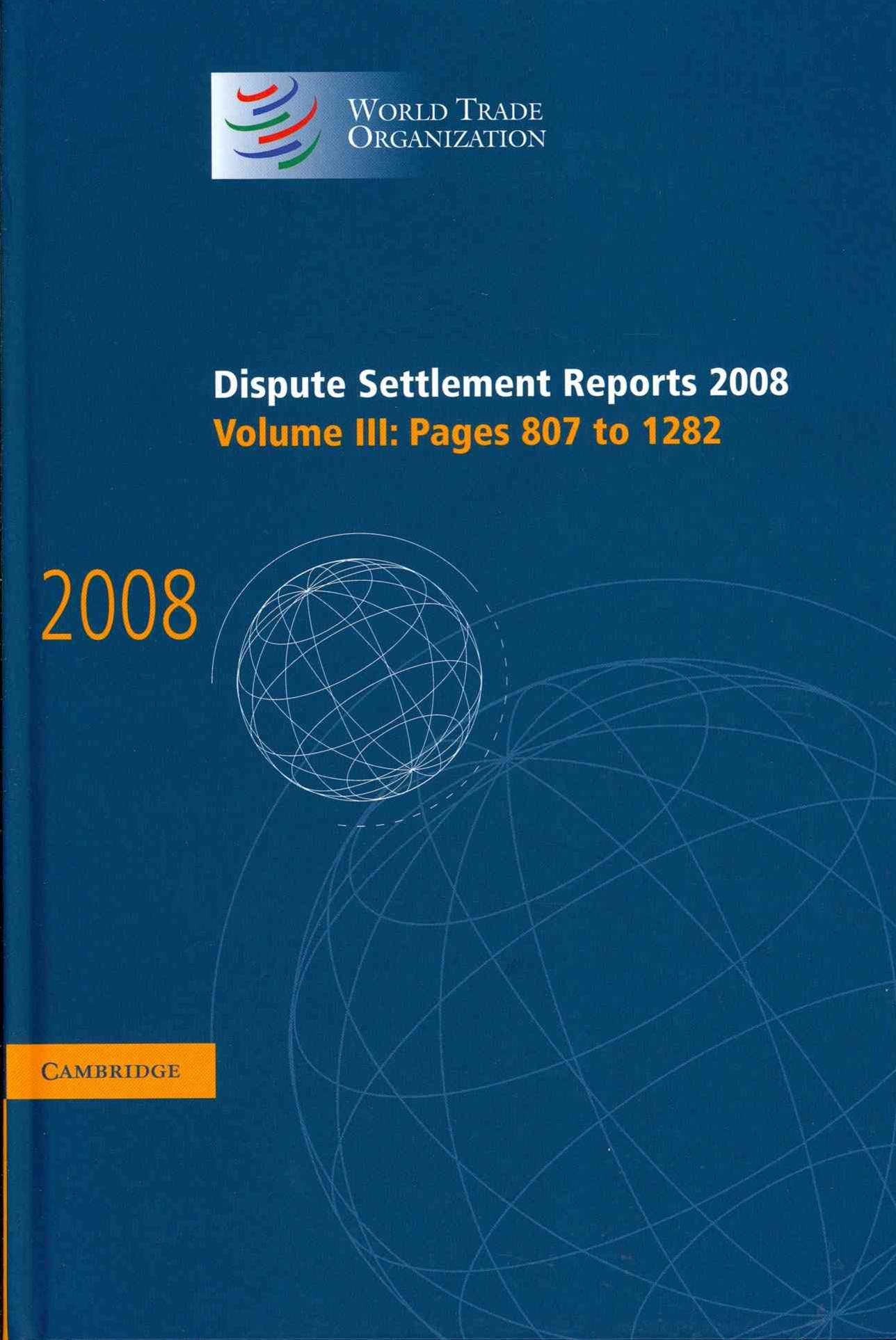 Dispute Settlement Reports 2008: Volume 3, Pages 807-1282