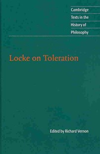 Locke on Toleration by Richard Vernon, Michael Silverthorne (9780521764193) - HardCover - Philosophy Modern