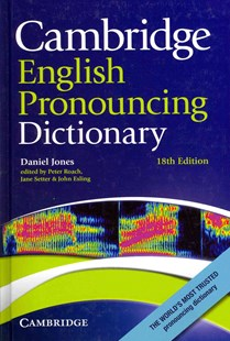 Cambridge English Pronouncing Dictionary by Daniel Jones, Peter Roach, Jane Setter, John Esling (9780521765756) - HardCover - Education IELT & ESL