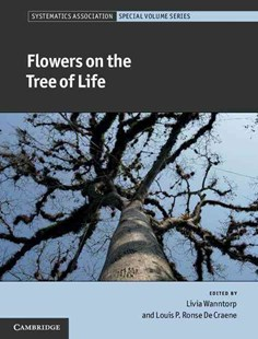 Flowers on the Tree of Life by Livia Wanntorp, Louis P. Ronse De Craene (9780521765992) - HardCover - Science & Technology Biology