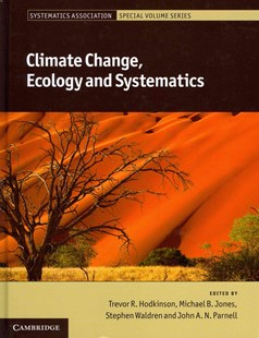 Climate Change, Ecology and Systematics by Trevor R. Hodkinson, Michael B. Jones, Stephen Waldren, John A. N. Parnell (9780521766098) - HardCover - Science & Technology Biology
