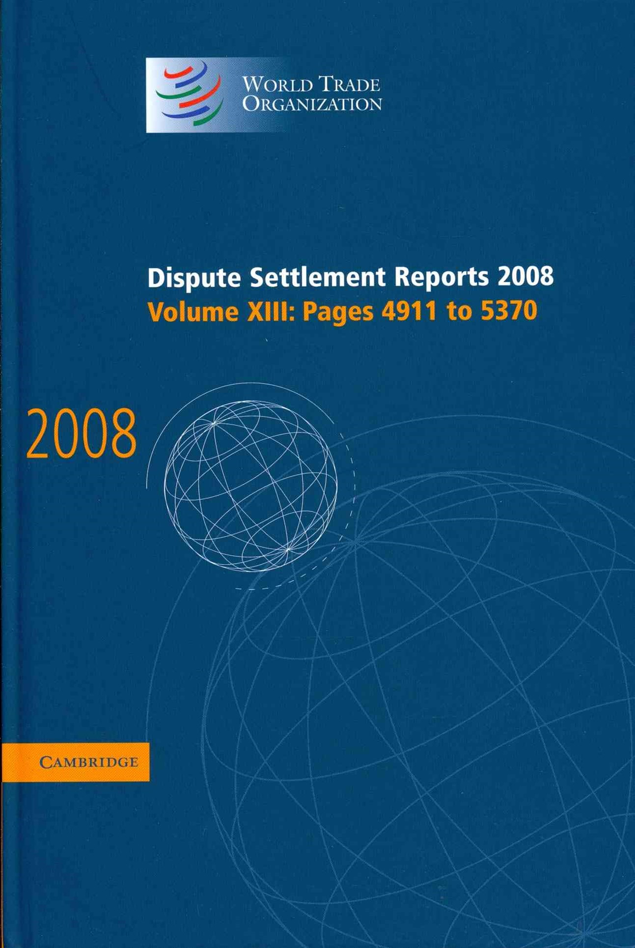 Dispute Settlement Reports 2008: Volume 13, Pages 4911-5370
