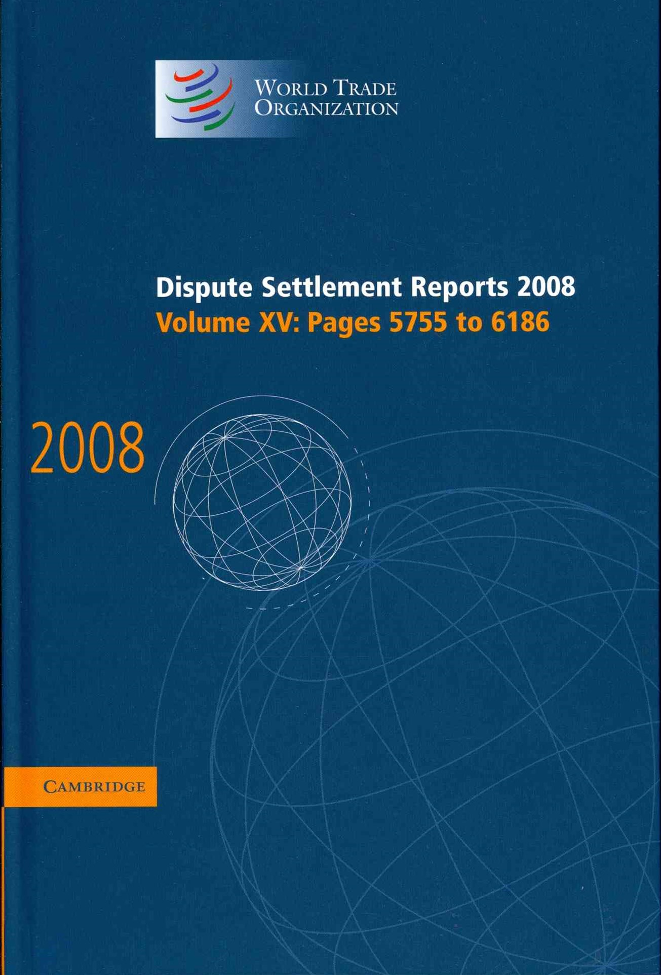 Dispute Settlement Reports 2008: Volume 15, Pages 5755-6186
