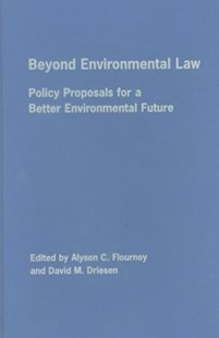 Beyond Environmental Law by Alyson C. Flournoy, David M. Driesen (9780521767712) - HardCover - Reference Law