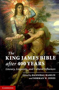 The King James Bible after Four Hundred Years by Hannibal Hamlin, Norman W. Jones (9780521768276) - HardCover - Reference