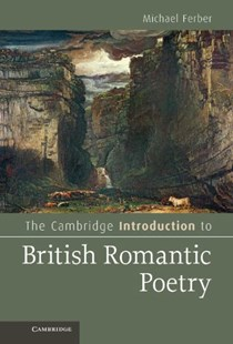 The Cambridge Introduction to British Romantic Poetry by Michael Ferber (9780521769068) - HardCover - Reference