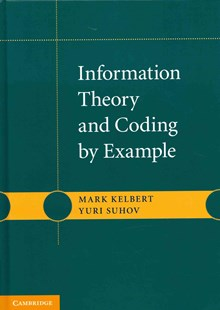 Information Theory and Coding by Example by Mark Kelbert, Yuri Suhov (9780521769358) - HardCover - Computing