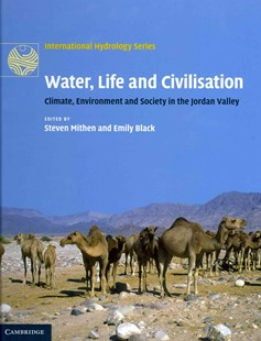 Water, Life and Civilisation by Steven Mithen, Emily Black (9780521769570) - HardCover - History Middle Eastern