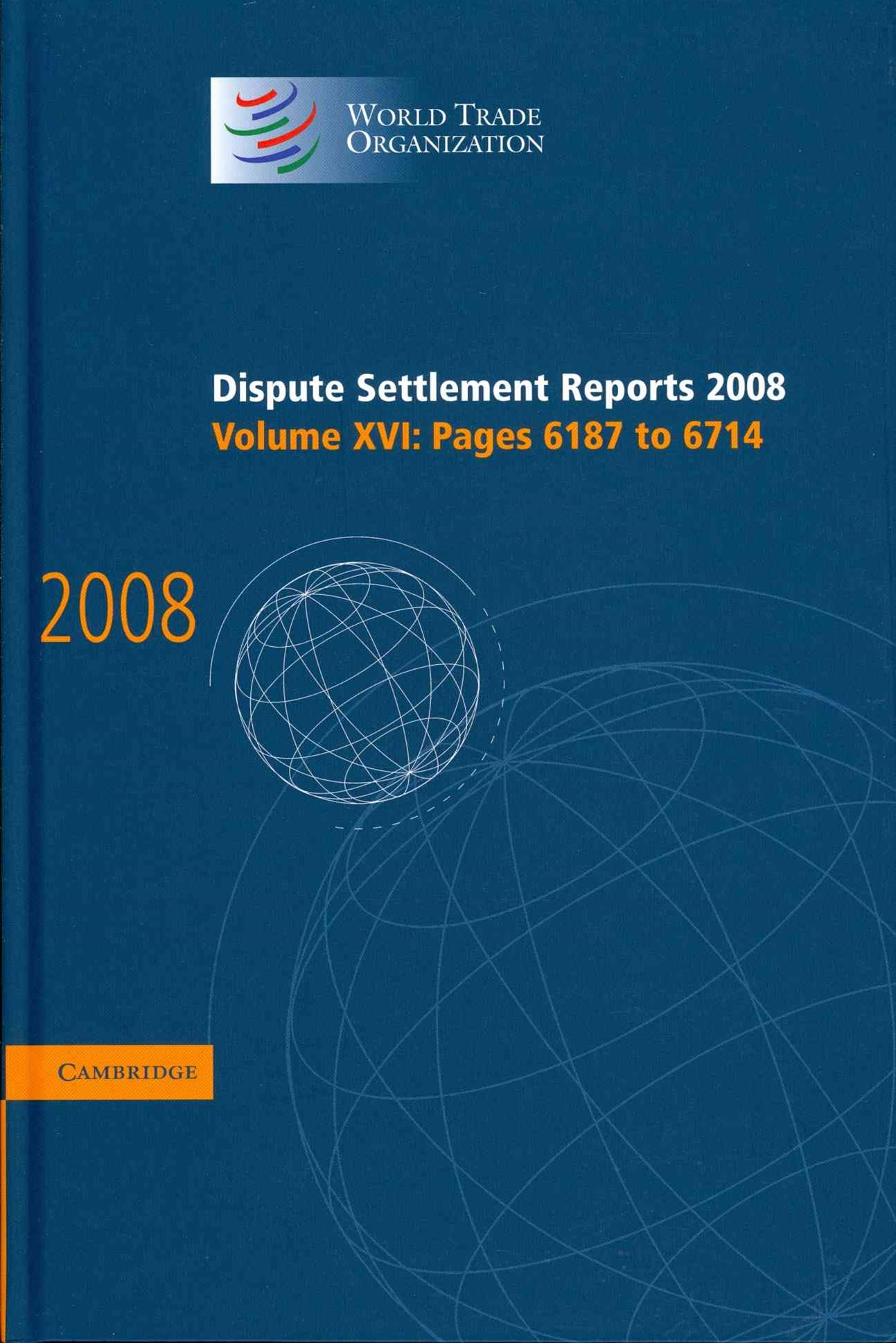 Dispute Settlement Reports 2008: Volume 16, Pages 6187-6714