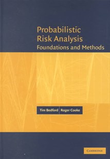 Probabilistic Risk Analysis by Tim Bedford, Roger Cooke, Roger Cooke (9780521773201) - HardCover - Science & Technology Engineering