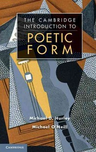 Poetic Form by Michael D. Hurley, Michael O'Neill, Michael D. Hurley (9780521774994) - PaperBack - Language