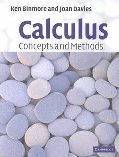 Calculus: Concepts and Methods by Ken Binmore, Joan Davies, Joan Davies, Ken Binmore (9780521775410) - PaperBack - Business & Finance Finance & investing